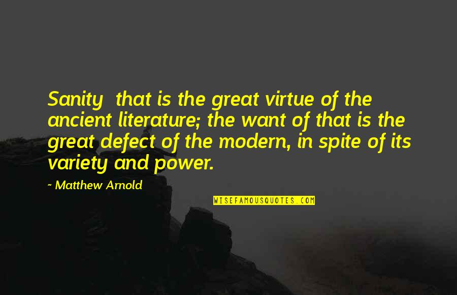 Eazy E Brainy Quotes By Matthew Arnold: Sanity that is the great virtue of the