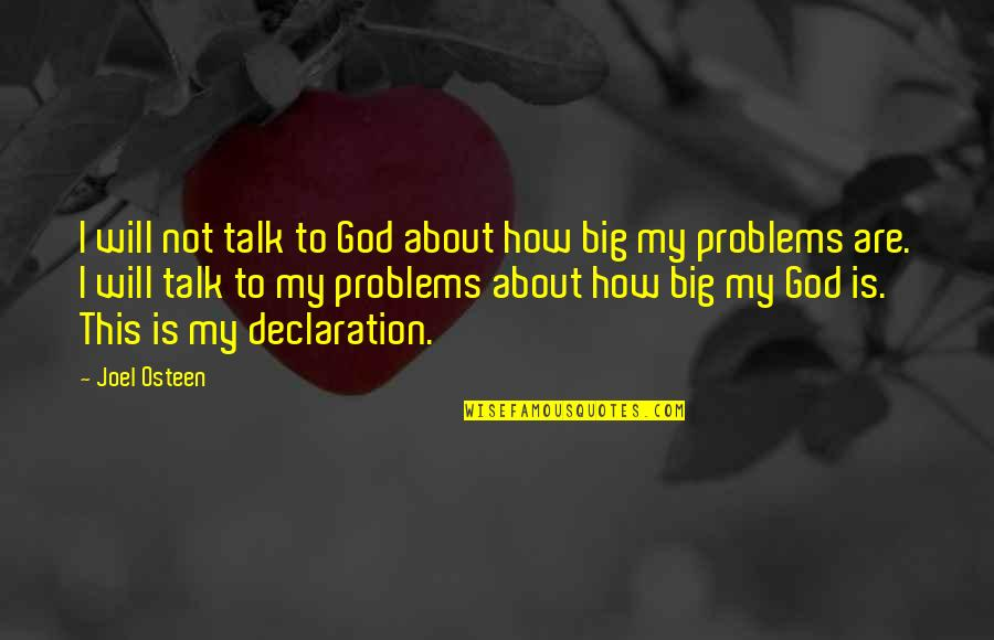 Echoic Quotes By Joel Osteen: I will not talk to God about how