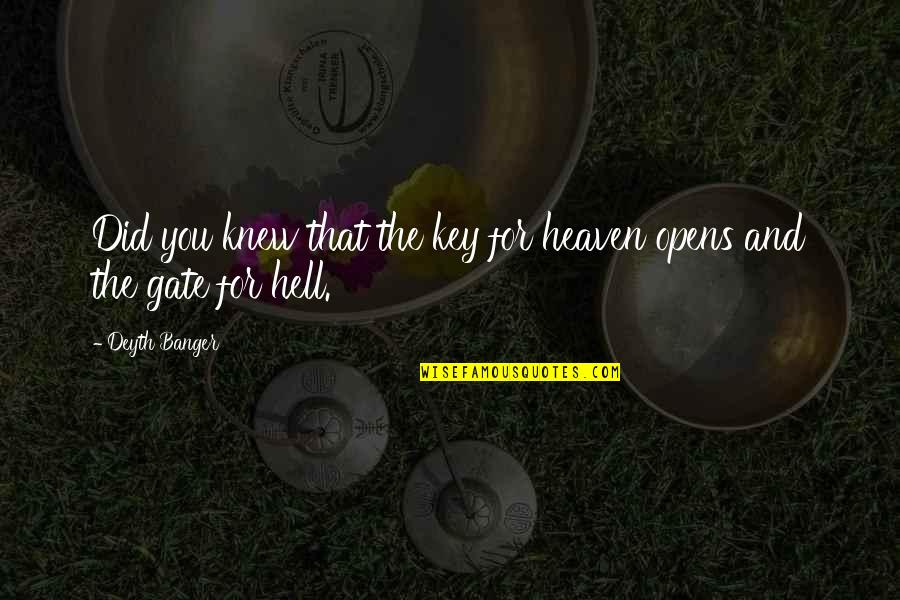 Eco Friendly House Quotes By Deyth Banger: Did you knew that the key for heaven