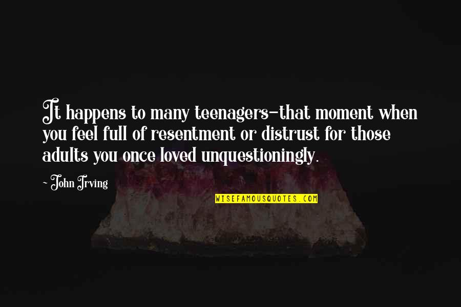 Edgar Allan Poe The Oval Portrait Quotes By John Irving: It happens to many teenagers-that moment when you