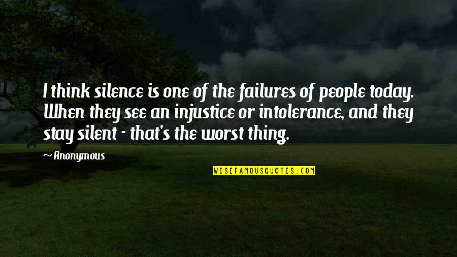 Edmund Ruffin Quotes By Anonymous: I think silence is one of the failures