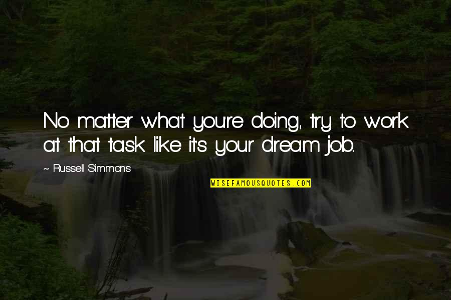 Education Oprah Quotes By Russell Simmons: No matter what you're doing, try to work