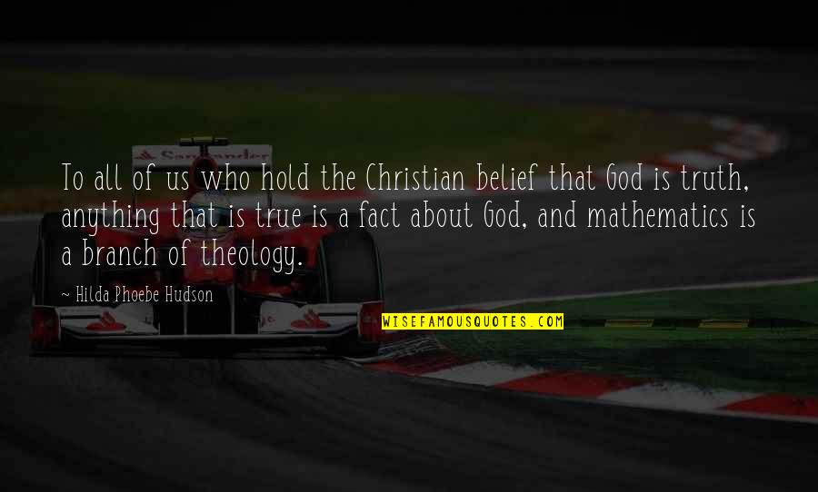 Education Without God Quotes By Hilda Phoebe Hudson: To all of us who hold the Christian