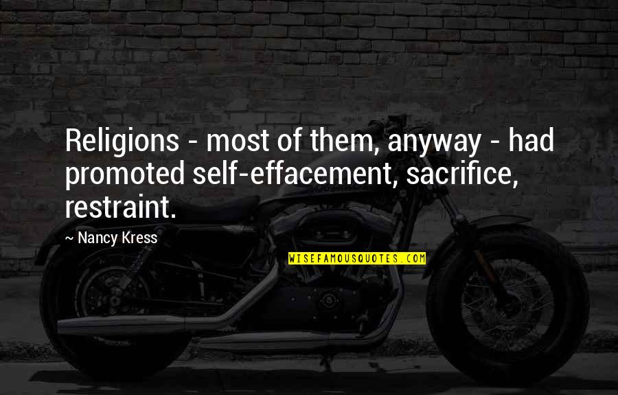 Effacement Quotes By Nancy Kress: Religions - most of them, anyway - had