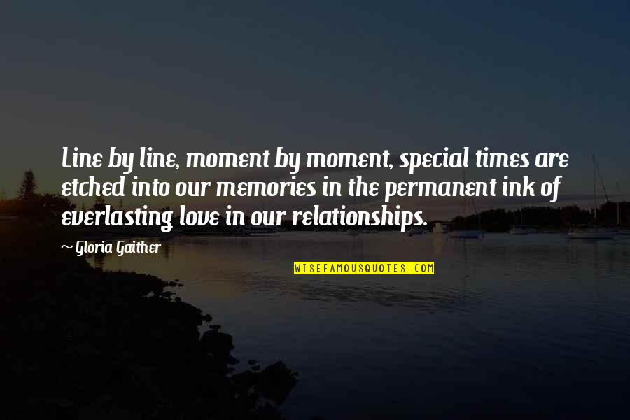 Effin Quotes By Gloria Gaither: Line by line, moment by moment, special times