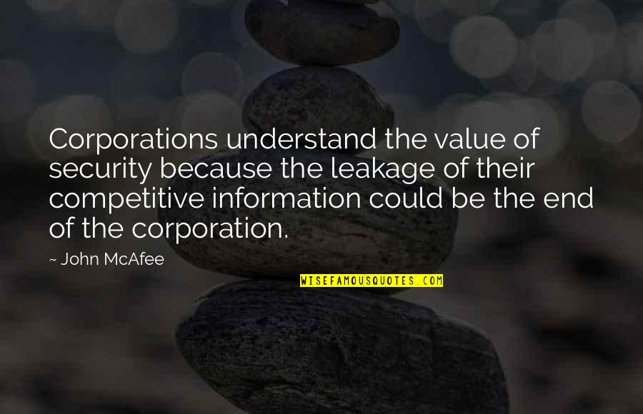 Ein Heldenleben Quotes By John McAfee: Corporations understand the value of security because the