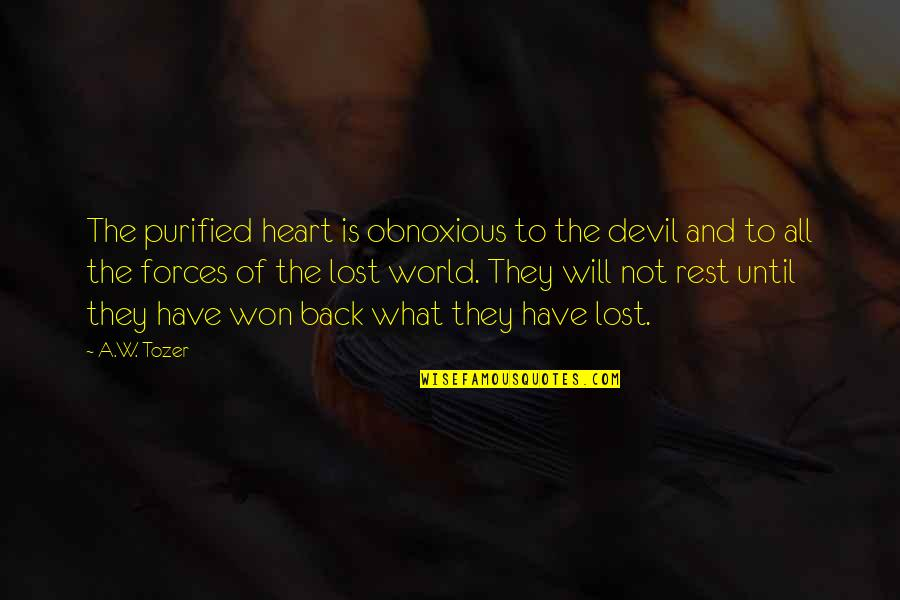 Einstein Quantum Physics Quotes By A.W. Tozer: The purified heart is obnoxious to the devil