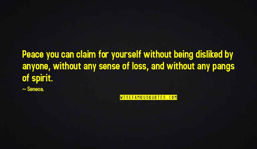 Elana K Arnold Quotes By Seneca.: Peace you can claim for yourself without being