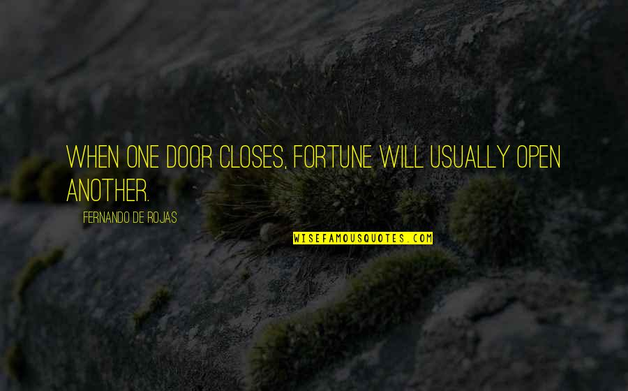 Elder Scrolls Morrowind Quotes By Fernando De Rojas: When one door closes, fortune will usually open