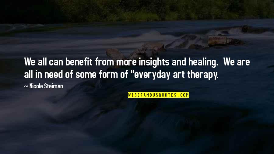 Electronic Health Records Quotes By Nicole Steiman: We all can benefit from more insights and