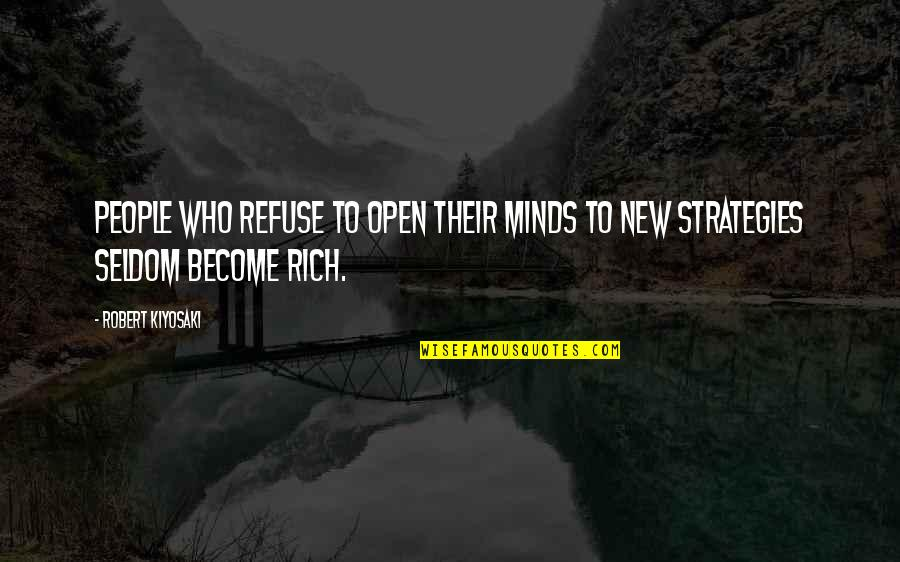 Elephone Quotes By Robert Kiyosaki: People who refuse to open their minds to