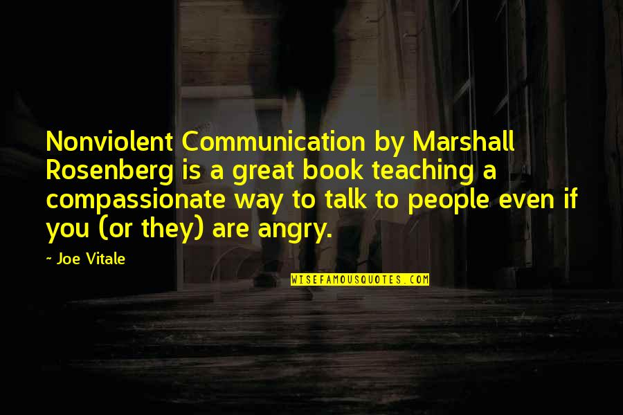 Ellipses In Quotes By Joe Vitale: Nonviolent Communication by Marshall Rosenberg is a great