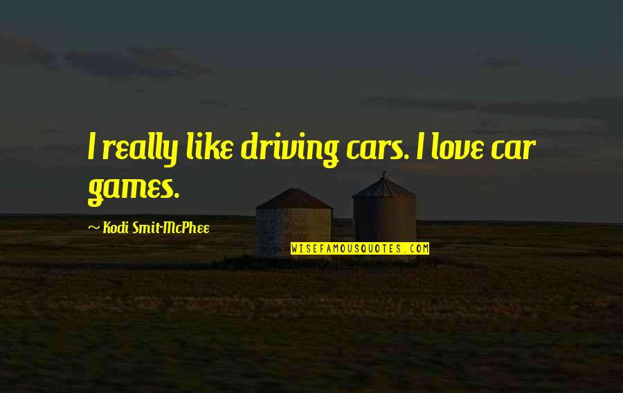 Elmer The Patchwork Elephant Quotes By Kodi Smit-McPhee: I really like driving cars. I love car