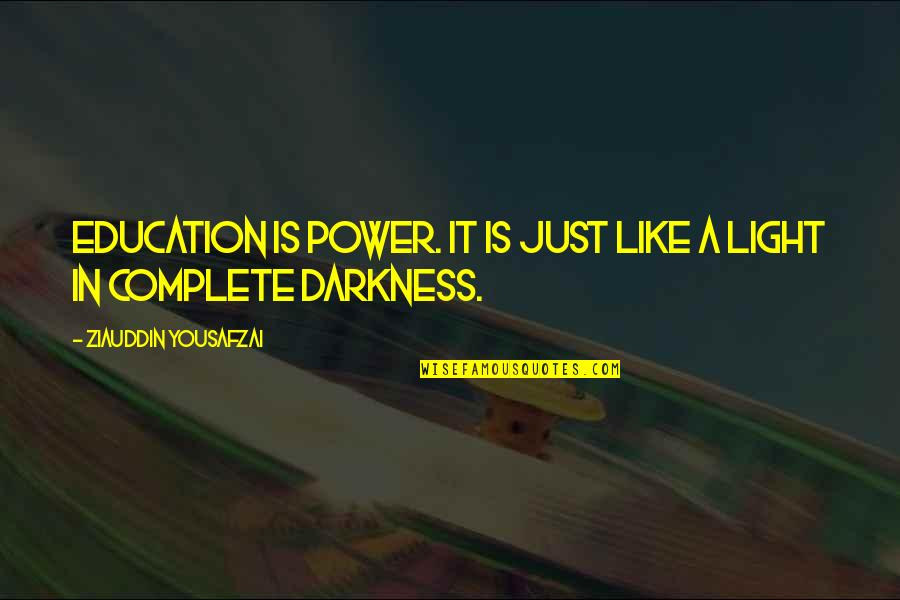 Elton Trueblood Quotes By Ziauddin Yousafzai: Education is power. It is just like a
