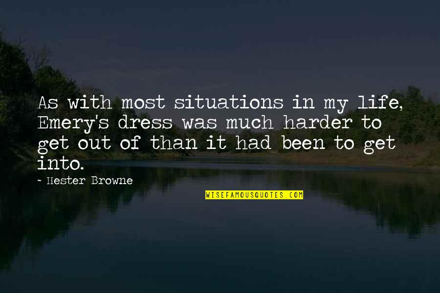Emery's Quotes By Hester Browne: As with most situations in my life, Emery's