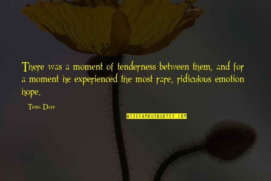 Emotion Quotes And Quotes By Tessa Dare: There was a moment of tenderness between them,