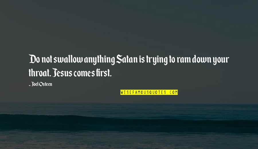 Emotional Bankruptcy Quotes By Joel Osteen: Do not swallow anything Satan is trying to