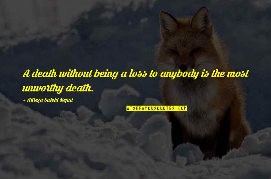 Emotionalise Quotes By Alireza Salehi Nejad: A death without being a loss to anybody