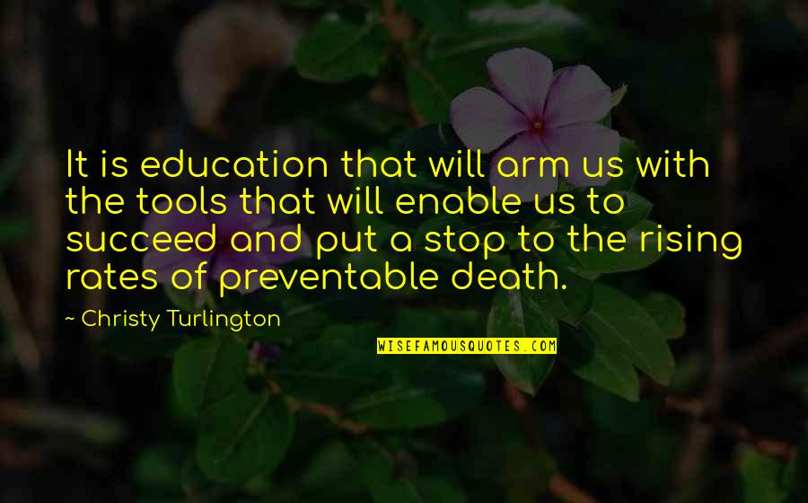 Enable Quotes By Christy Turlington: It is education that will arm us with