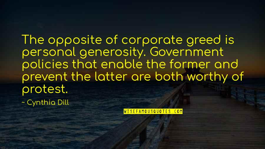 Enable Quotes By Cynthia Dill: The opposite of corporate greed is personal generosity.