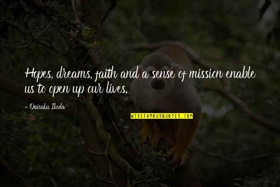 Enable Quotes By Daisaku Ikeda: Hopes, dreams, faith and a sense of mission