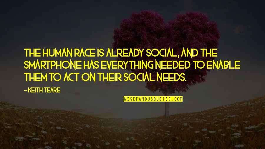 Enable Quotes By Keith Teare: The human race is already social, and the