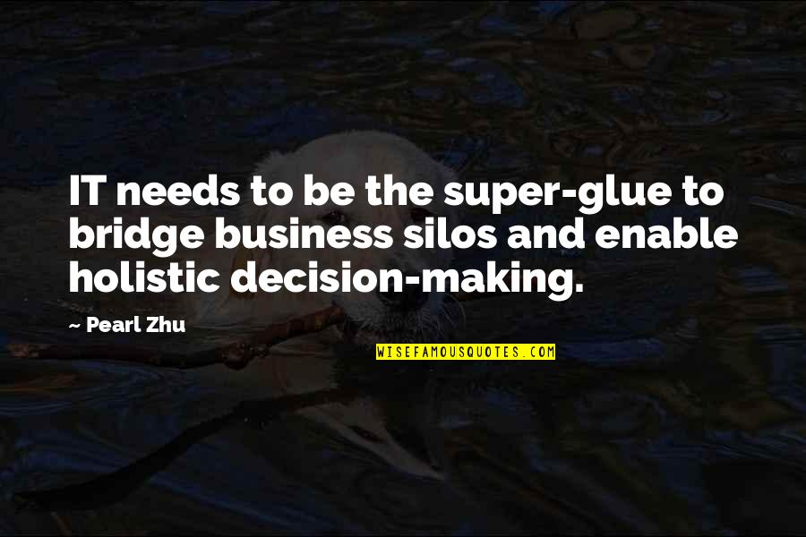 Enable Quotes By Pearl Zhu: IT needs to be the super-glue to bridge