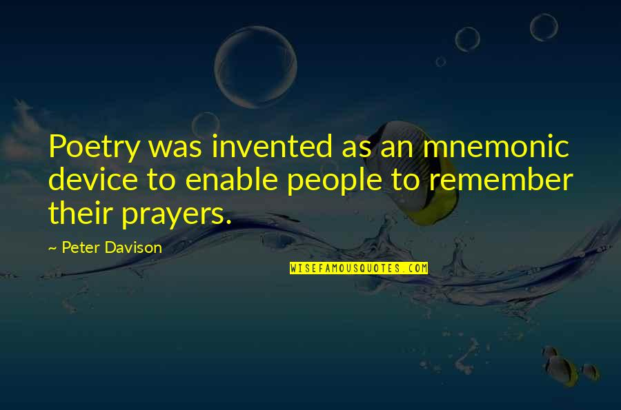 Enable Quotes By Peter Davison: Poetry was invented as an mnemonic device to