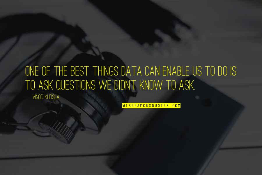 Enable Quotes By Vinod Khosla: One of the best things data can enable