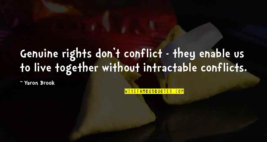 Enable Quotes By Yaron Brook: Genuine rights don't conflict - they enable us