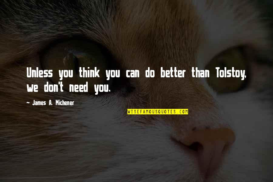 Encode Single Quotes By James A. Michener: Unless you think you can do better than