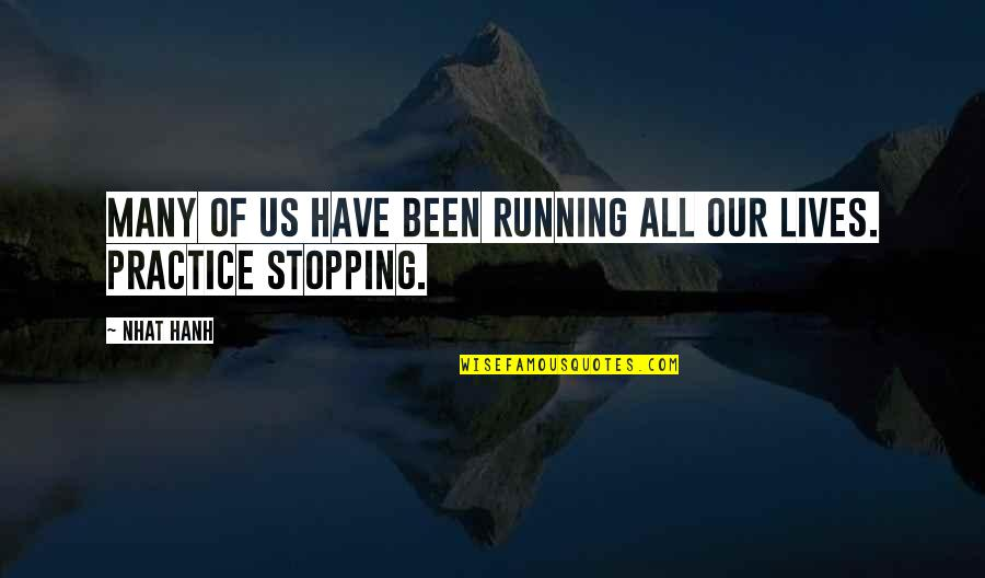 Encode Single Quotes By Nhat Hanh: Many of us have been running all our