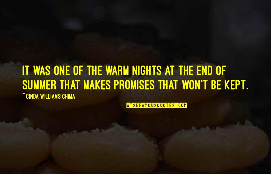 End Of The Summer Quotes By Cinda Williams Chima: It was one of the warm nights at