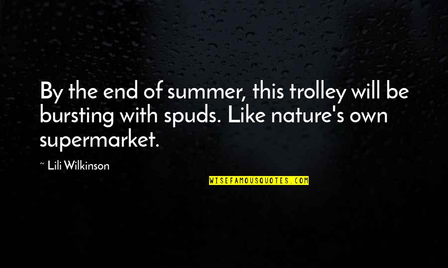 End Of The Summer Quotes By Lili Wilkinson: By the end of summer, this trolley will