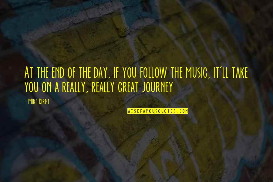 End The Day Quotes By Mike Dirnt: At the end of the day, if you
