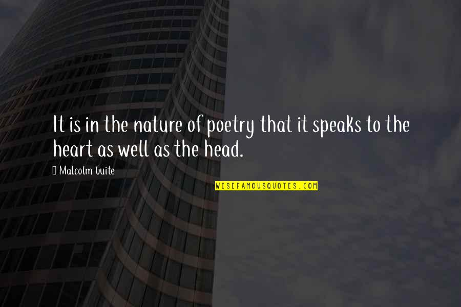 Ended Friendships Quotes By Malcolm Guite: It is in the nature of poetry that