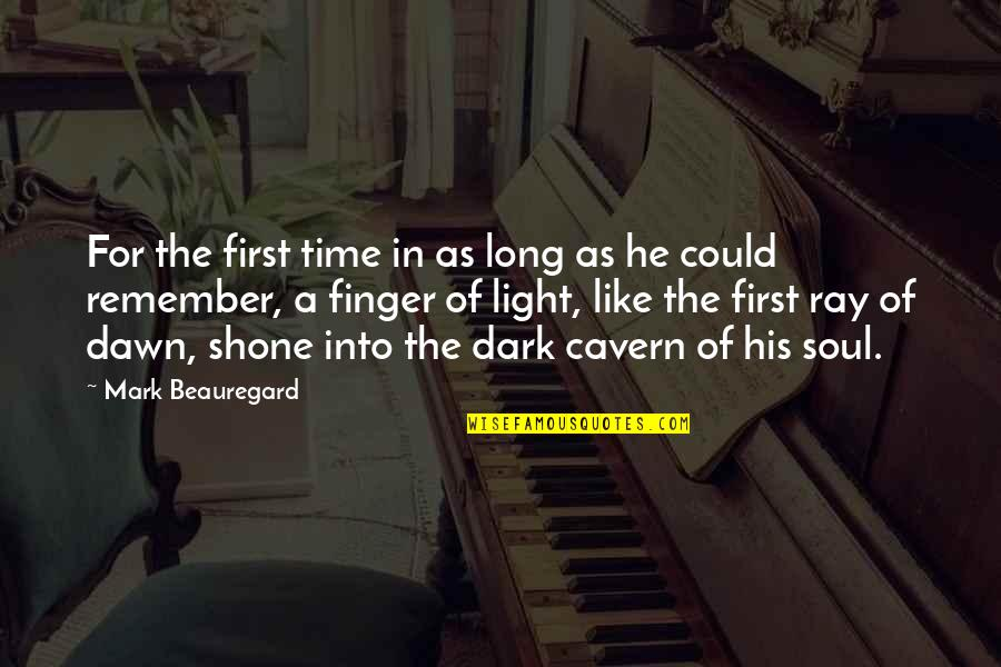 Endless Dreams Quotes By Mark Beauregard: For the first time in as long as