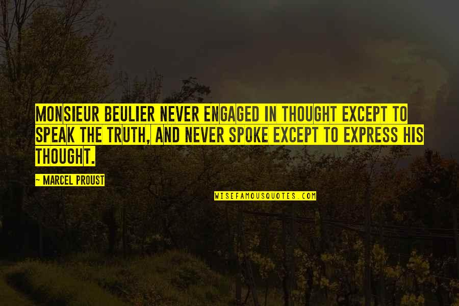 Enfeebl Quotes By Marcel Proust: Monsieur Beulier never engaged in thought except to