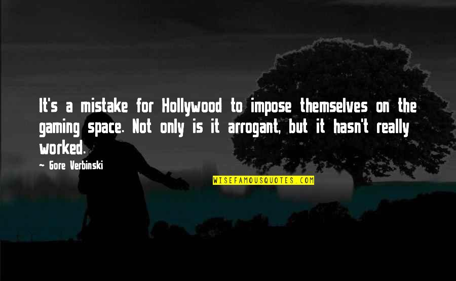Enhancing Knowledge Quotes By Gore Verbinski: It's a mistake for Hollywood to impose themselves