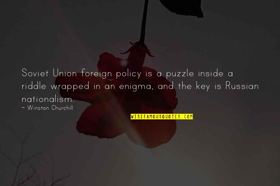 Enigma Quotes By Winston Churchill: Soviet Union foreign policy is a puzzle inside