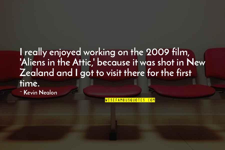 Enjoyed Working With You Quotes By Kevin Nealon: I really enjoyed working on the 2009 film,