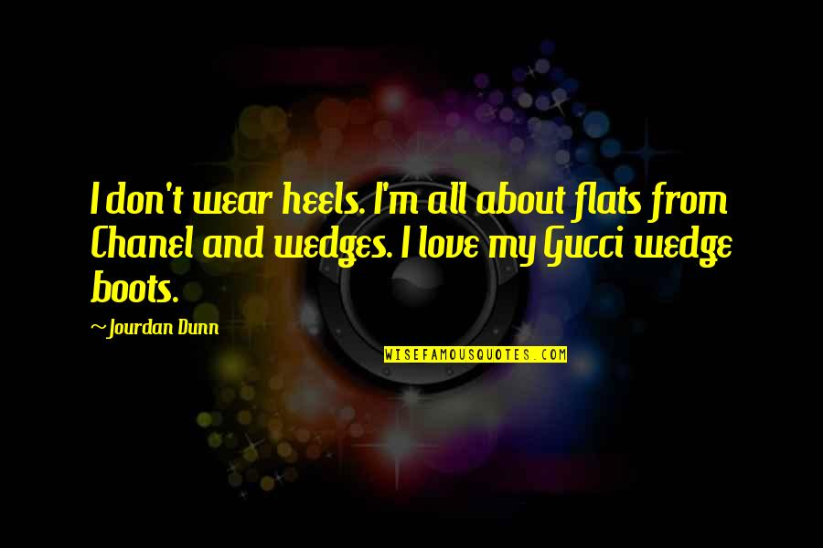 Enjoying Rainy Season Quotes By Jourdan Dunn: I don't wear heels. I'm all about flats