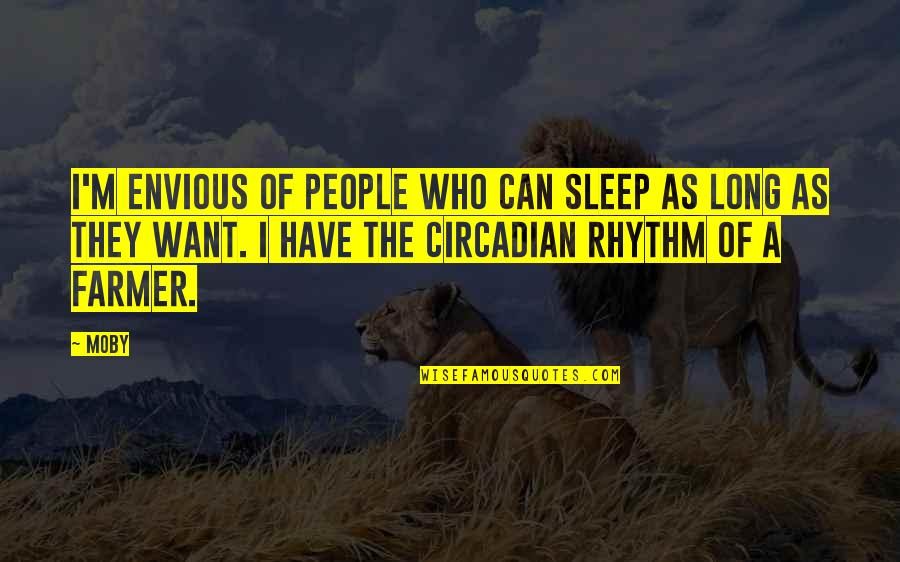 Envious People Quotes By Moby: I'm envious of people who can sleep as