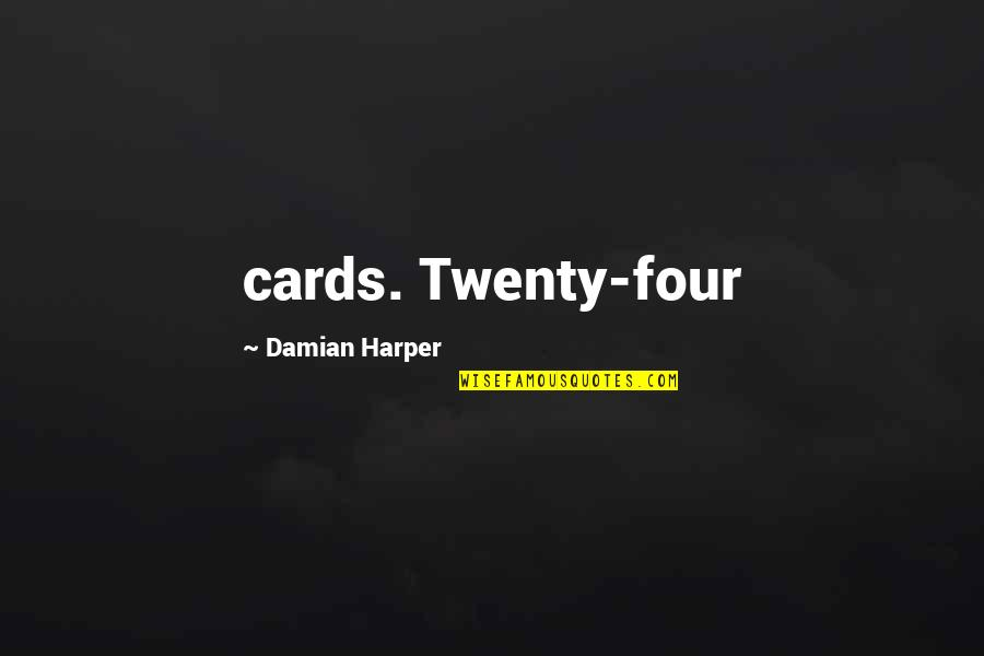 Equipment Breakdown Insurance Quotes By Damian Harper: cards. Twenty-four