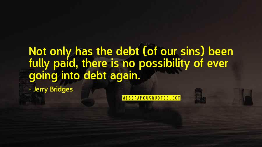 Equipment Breakdown Insurance Quotes By Jerry Bridges: Not only has the debt (of our sins)