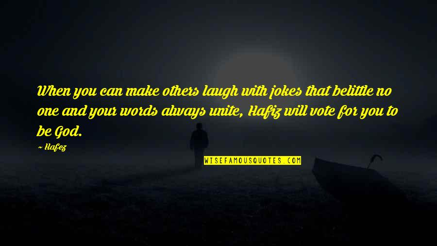 Error 136 Off Quotes By Hafez: When you can make others laugh with jokes