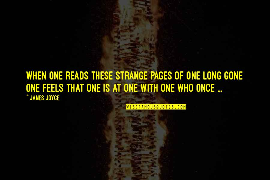 Erza Knightwalker Quotes By James Joyce: When one reads these strange pages of one