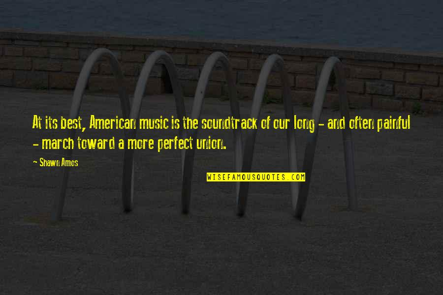Escaping To Nature Quotes By Shawn Amos: At its best, American music is the soundtrack
