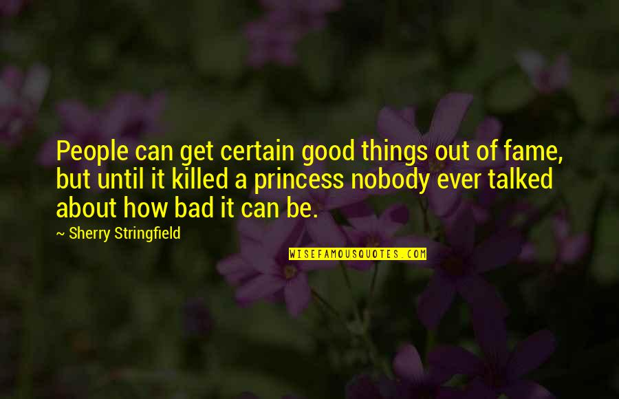 Esmeralda Notre Dame Quotes By Sherry Stringfield: People can get certain good things out of