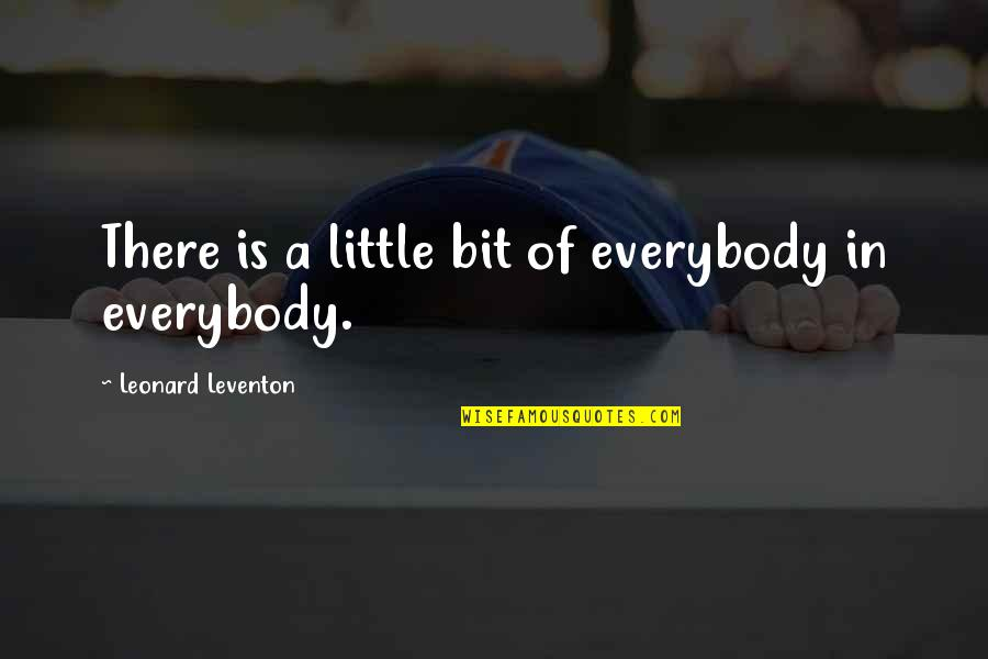 Espionage Quotes By Leonard Leventon: There is a little bit of everybody in